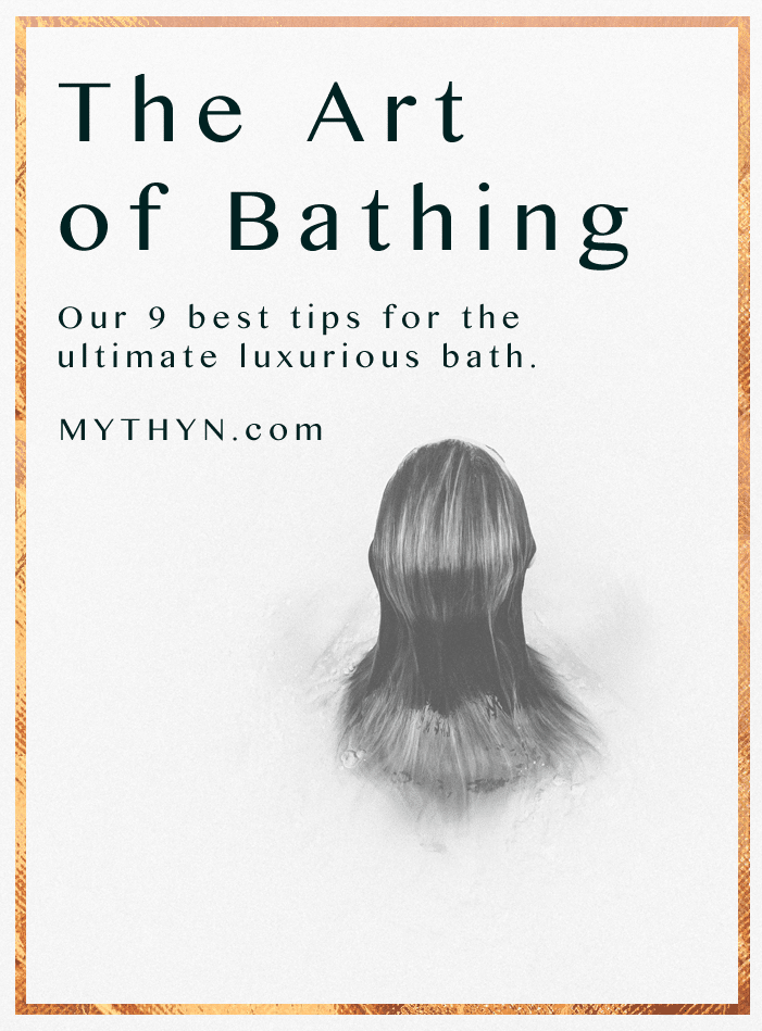 MYTHYN.com · The Art of Bathing