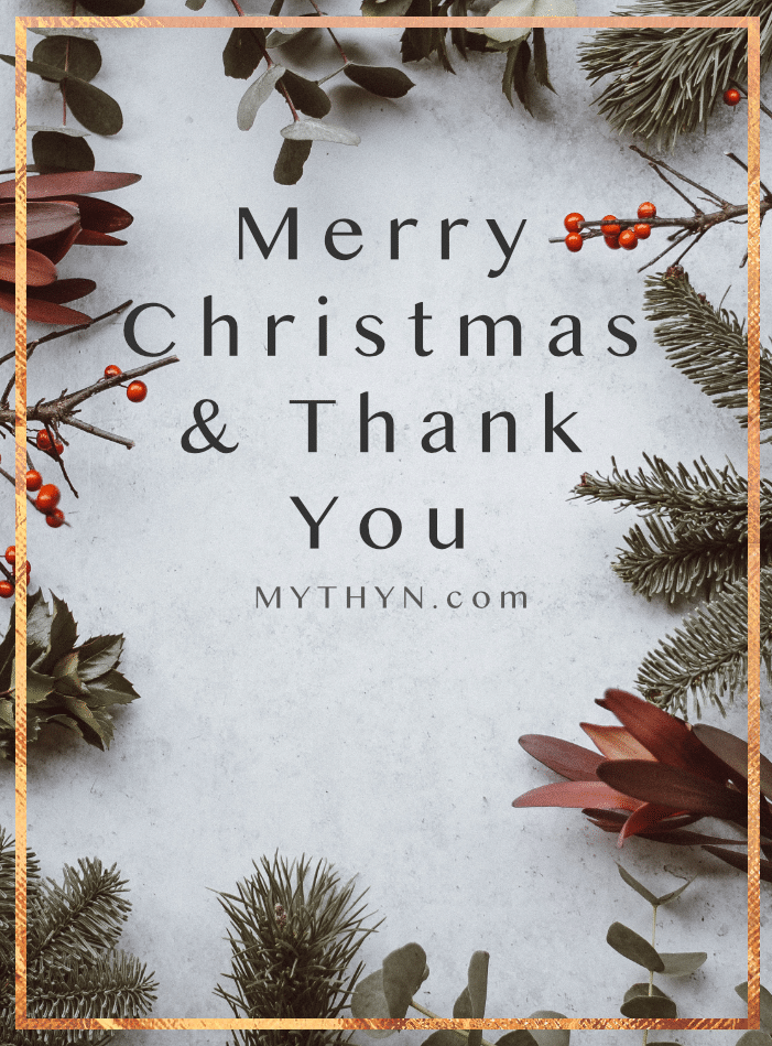 Merry Christmas & Thank You - MYTHYN