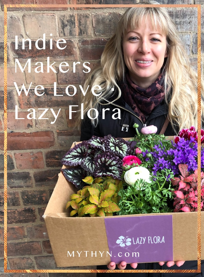 MYTHYN - Indie Makers We Love - Lazy Flora
