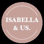 Isabella & Us Magazine